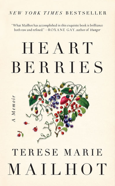 Heart Berries, Terese Marie Mailhot