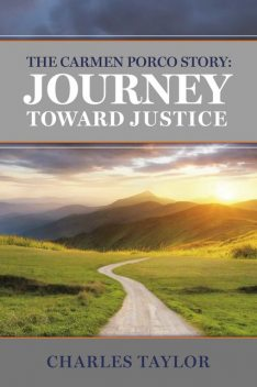 The Carmen Porco Story: Journey Toward Justice, Charles Taylor