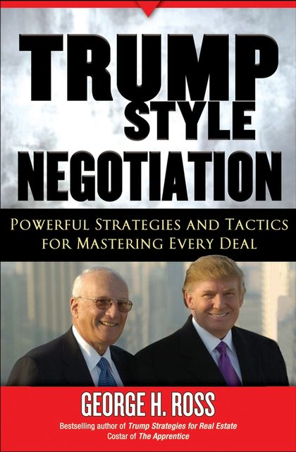Trump-Style Negotiation, Ross George