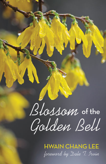 Blossom of the Golden Bell, Hwain Chang Lee