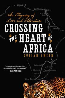 Crossing the Heart of Africa, Julian Smith