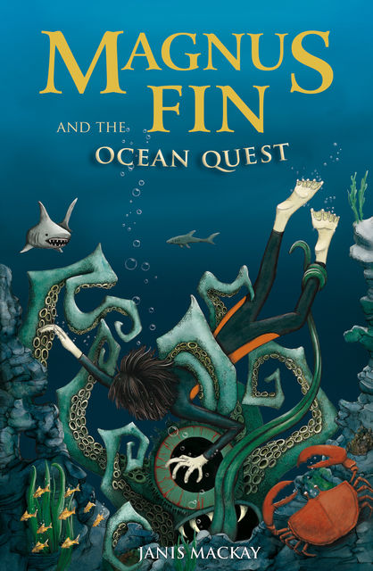 Magnus Fin and the Ocean Quest, Janis Mackay