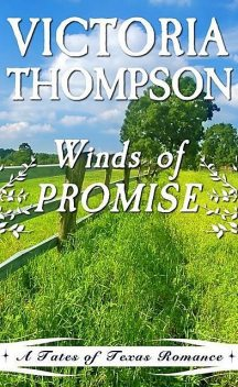Winds of Promise, Victoria Thompson