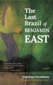 The Last Brazil of Benjamin East, Jonathan Freedman