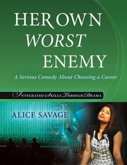 Her Own Worst Enemy, Alice Savage