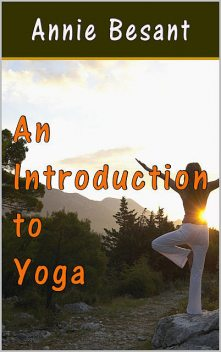 An Introduction to Yoga, Annie Besant