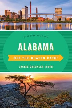 Alabama Off the Beaten Path, Jackie Sheckler Finch, Gay N. Martin