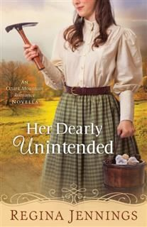 Her Dearly Unintended (With This Ring? Collection), Regina Jennings