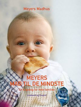 Meyers mad til de mindste, Meyers madhus Meyers madhus