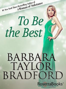 To Be the Best, Barbara Taylor Bradford