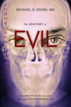 The Anatomy of Evil, Michael Stone