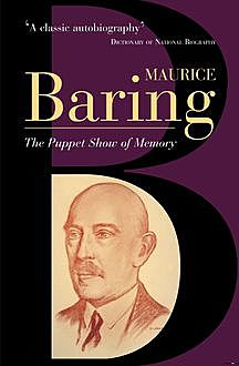 The Puppet Show Of Memory, Maurice Baring