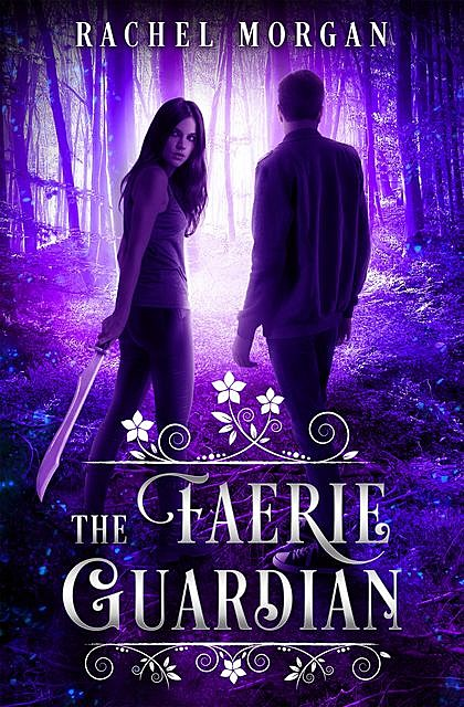 The Faerie Guardian, Rachel Morgan