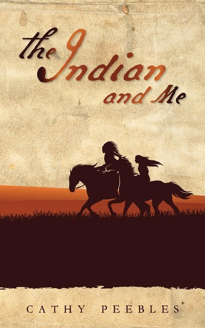 The Indian and Me, Cathy Peebles