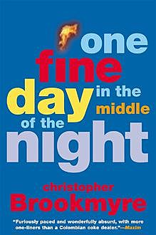One Fine Day in the Middle of the Night, Christopher Brookmyre