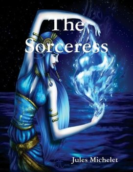 The Sorceress, Jules Michelet