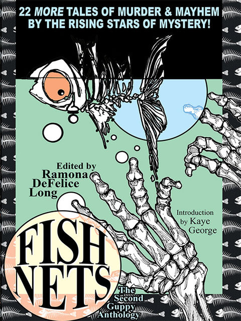 Fish Nets: The Second Guppy Anthology, Ramona DeFelice Long