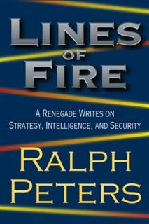 Lines of Fire, Ralph Peters