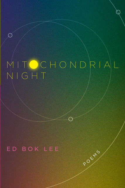 Mitochondrial Night, Ed Bok Lee