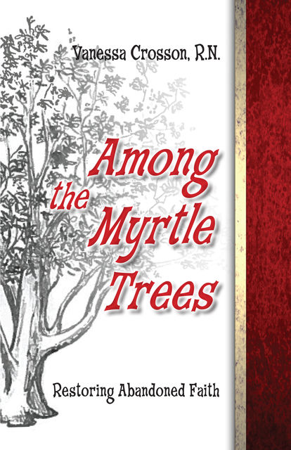 Among the Myrtle Trees, Vanessa Crosson