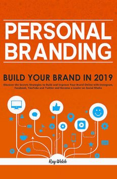 Personal Branding, Ray Welch
