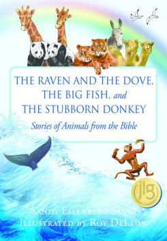 The Raven and the Dove, The Big Fish, and The Stubborn Donkey, Sandy Eisenberg Sasso
