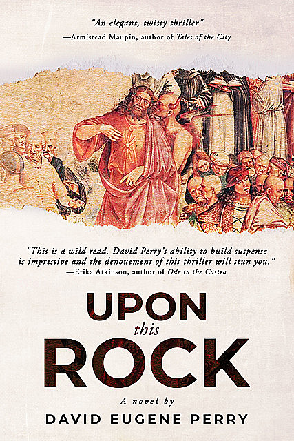 Upon This Rock, David Perry