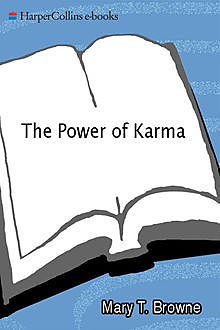 The Power of Karma, Mary T. Browne