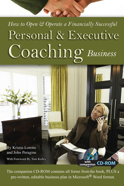How to Open & Operate a Financially Successful Personal and Executive Coaching Business, Kristie Lorette