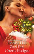 The One That I Want, Cheris Hodges, Donna Hill, Zuri Day
