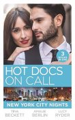 Hot Docs On Call: New York City Nights, Tina Beckett, Amalie Berlin, Lucy Ryder