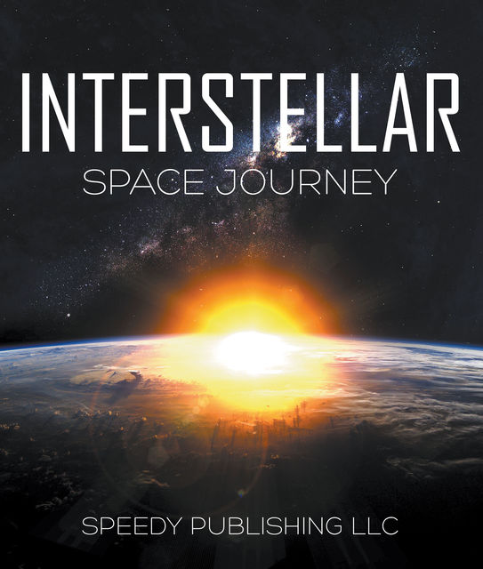 Interstellar Space Journey, Speedy Publishing