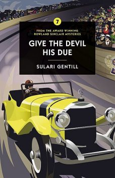 Give the Devil His Due, Sulari Gentill