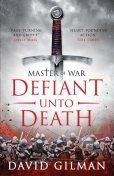 Defiant Unto Death, David Gilman