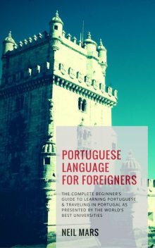 Portuguese Language for Foreigners, Neil Mars