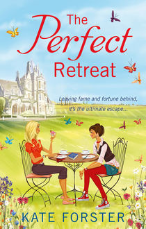 The Perfect Retreat, Kate Forster