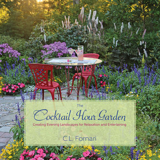 The Cocktail Hour Garden, C.L.Fornari