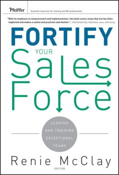 Fortify Your Sales Force, Renie McClay