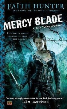 Mercy Blade, Faith Hunter
