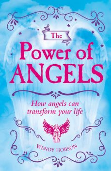 The Power of Angels, Wendy Hobson