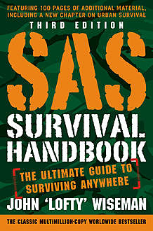 SAS Survival Handbook: The Definitive Survival Guide, John 'Lofty'Wiseman