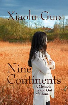 Nine Continents, Xiaolu Guo
