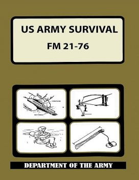 US Army Survival Manual, DEPARTMENT OF THE ARMY, DEPARTMENT OF DEFENSE