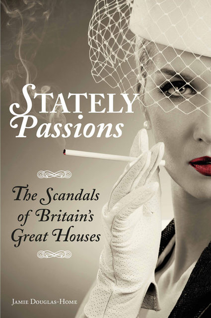 Stately Passions, Jamie Douglas-Home