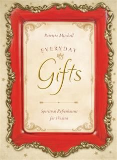 Everyday Gifts, Patricia Mitchell