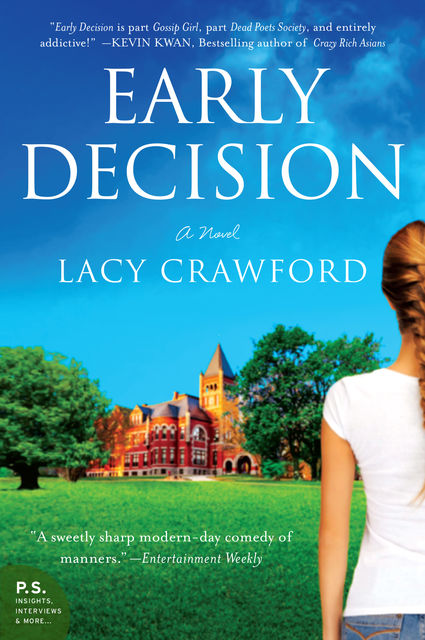 Early Decision, Lacy Crawford