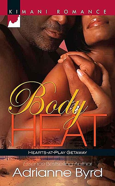 Body Heat, Adrianne Byrd