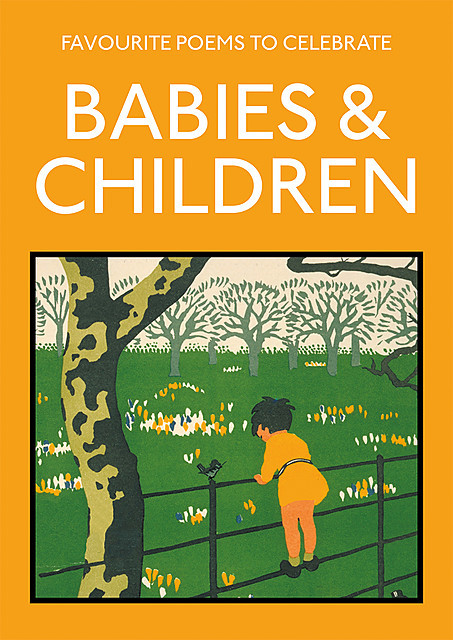 Favourite Poems to Celebrate Babies and Children, Lucy Gray