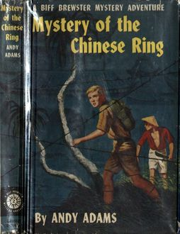 Mystery of the Chinese Ring, Andy Adams