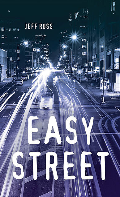 Easy Street, Jeff Ross